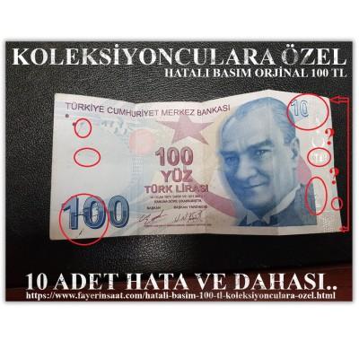HATALI BASIM 100 TL  KOLEKSİYONCULARA ÖZEL